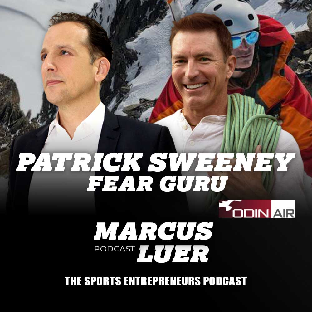 Patrick J Sweeney, Keynote Speaker, Fear Guru, Best-Selling Author, Entrepreneur, Adventurer